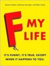 F My Life -