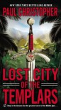 Lost City of the Templars - Paul Christopher