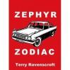 Zephyr Zodiac - Terry Ravenscroft