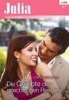 Die Geliebte des griechischen Reeders (German Edition) - Lynne Graham
