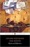 Maxims and Reflections - Johann Wolfgang von Goethe, Peter Hutchinson, Elisabeth Stopp