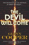 The Devil Will Come - Glenn Cooper