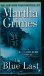 The Blue Last - Martha Grimes