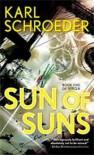 Sun of Suns - Karl Schroeder