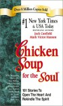 Chicken Soup for the Soul - Jack Canfield, Mark Victor Hansen