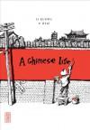 A Chinese Life - Philippe Otie, Li Kunwu