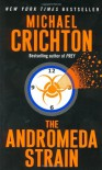 The Andromeda Strain - Michael Crichton