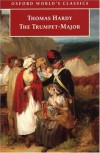 The Trumpet-Major (Oxford World's Classics) - Thomas Hardy