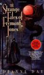 The Strange Files of Fremont Jones: A Fremont Jones Mystery (Fremont Jones Mysteries) - Dianne Day