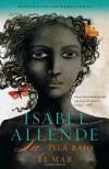 La isla bajo el mar (Vintage Espanol) (Spanish Edition) - Isabel Allende