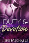 Duty & Devotion (Faith, Love & Devotion, #3) - Tere Michaels