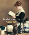 Forbidden Fruit: A History of Women and Books in Art - Christiane Inmann