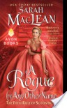 A Rogue by Any Other Name (The Rules of Scoundrels #1) - Sarah MacLean
