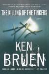 The Killing of the Tinkers - Ken Bruen