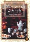 Afternoon Tea Serenade (Menus and Music) (Sharon O'connor's Menus and Music) - Sharon O'Connor