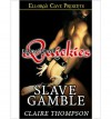 Slave Gamble - Claire Thompson