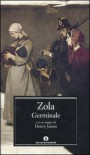 Germinale - Émile Zola, Elisabetta Minervini, Henry James