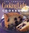 The Complete Cooking Light Cookbook - Cathy A. Wesler