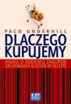 Dlaczego kupujemy? - Underhill Paco