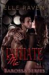 Initiate Me (Barossa Series Book 2) - Elle Raven