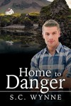 Home to Danger - S.C. Wynne
