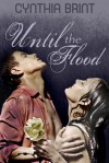 Until the Flood (A Werewolf Romance Novella) - Cynthia Brint