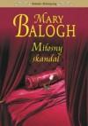 Miłosny skandal  - Mary Balogh
