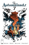 The Autumnlands: Tooth & Claw #7 - Jordie Bellaire, Ben Dewey, Kurt Busiek