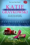 Saving Grace - Katie Graykowski