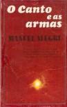 O Canto e as Armas - Manuel Alegre