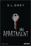 Das Apartment: Thriller - Til Schönherr, Zane Grey