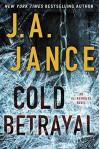 Cold Betrayal: An Ali Reynolds Novel (Ali Reynolds Series) - J.A. Jance