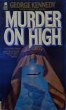 Murder On High - George  Kennedy