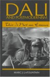 Dali and Postmodernism - Marc J. Lafountain