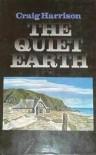 The Quiet Earth - Craig Harrison