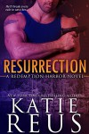 Resurrection (Redemption Harbor Series Book 1) - Katie Reus