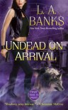Undead on Arrival - L.A. Banks