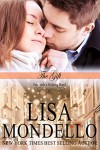 The Gift, a holiday romance (Fate with a Helping Hand Book 0) - Lisa Mondello