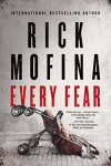 Every Fear - Rick Mofina