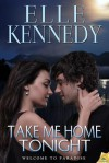 Take Me Home Tonight - Elle Kennedy