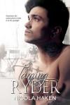 Taming Ryder - Nicola Haken
