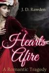 Hearts Afire - J. D. Rawden