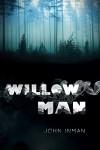 Willow Man - John Inman