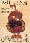 William the Conqueror - David Bates