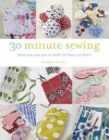 30 Minute Sewing: What Can You Sew in Half an Hour or Less? - Heather M Love
