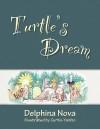 Turtle's Dream - Delphina Nova, Curtis Yanito