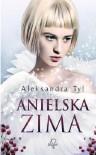 Anielska zima - Aleksandra Tyl