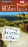 Lover's Lane  - Jill Marie Landis, Sandra Burr