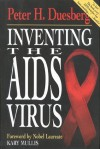 Inventing the AIDS Virus - Peter Duesberg