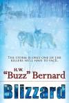 """Blizzard - H.W. """"Buzz"""" Bernard"""